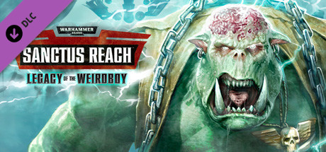 Купить Warhammer 40,000: Sanctus Reach - Legacy of the Weirdboy